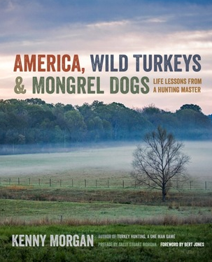 America, Wild Turkeys, and Mongrel Dogs